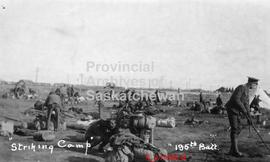 """Striking camp,"" men of 195th City of Regina Canadian Expeditionary Force Battalion set..."